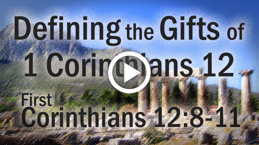 defining the gifts of 1 corinthians 12
